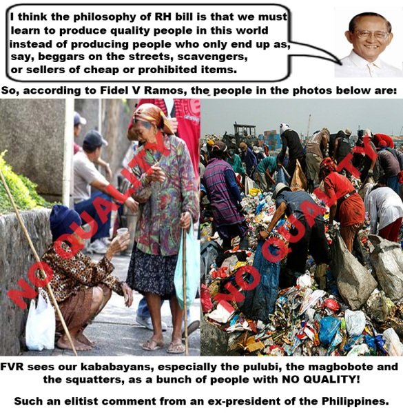 Filipino Poor are No Quality People according to Fidel V Ramos